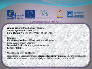 Jméno autora : Mgr. Ladislav  Kažimír Datum vytvoření : 15.04.2013