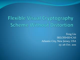Flexible Visual Cryptography Scheme Without Distortion