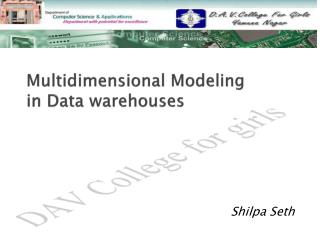 Multidimensional Modeling in Data warehouses