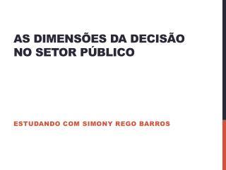 As dimensões da decisão no setor público