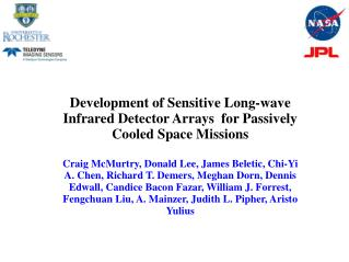 Development of Sensitive Long-wave Infrared Detector Arrays  for Passively Cooled Space Missions