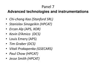 Panel 7 Advanced technologies and instrumentations