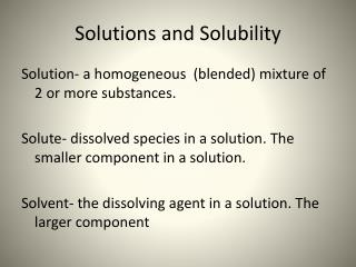 Solutions and Solubility
