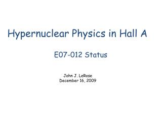 Hypernuclear Physics in Hall A