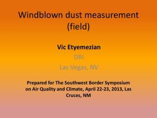 Windblown dust measurement (field)