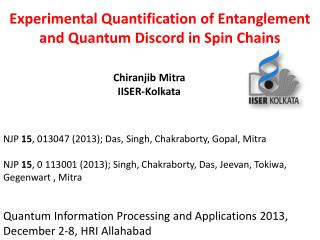 Experimental Quantification of Entanglement and Quantum Discord in Spin Chains