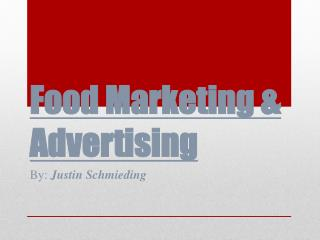 Food Marketing & Advertising