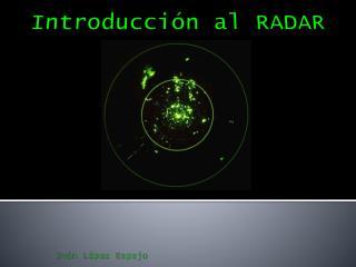 Introducci�n al RADAR