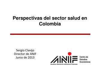 Perspectivas del sector salud en Colombia