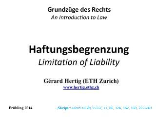 Haftungsbegrenzung Limitation of Liability