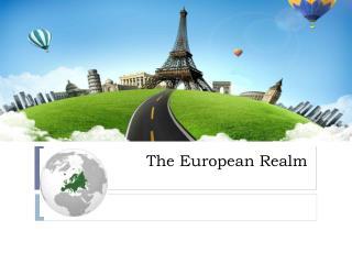The  European Realm