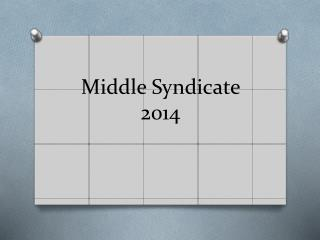 Middle Syndicate 2014