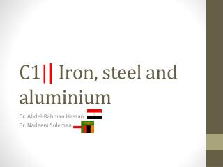 C1 | |  Iron , steel and  aluminium