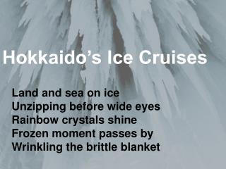 Hokkaido's Ice Cruises