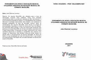 FERRAMENTA DE APOIO À EDUCAÇÃO MUSICAL UTILIZANDO ARQUIVOS DE NOTAÇÃO MUSICAL NO FORMATO MUSICXML