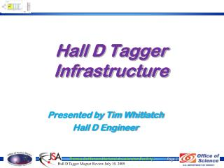 Hall D Tagger Infrastructure
