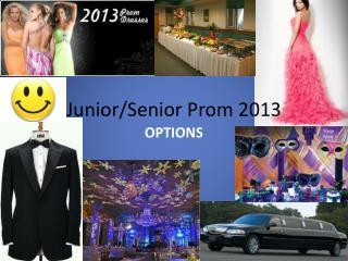 Junior/Senior Prom 2013
