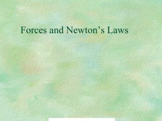 Forces and Newton�s Laws