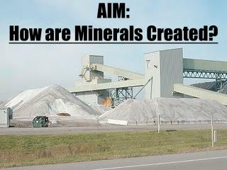 AIM:  How are Minerals Created?