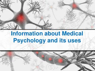 Information about Medical Psychology and its uses