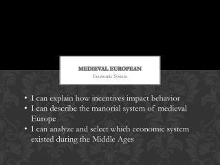Medieval European