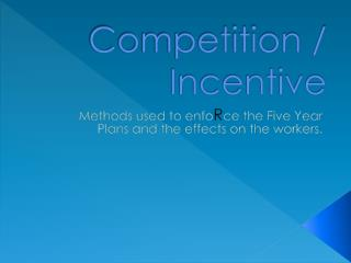 Competition / Incentive
