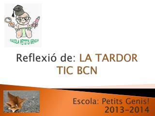 Reflexió  de:  LA TARDOR TIC BCN