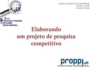 Elaborando um projeto de pesquisa competitivo