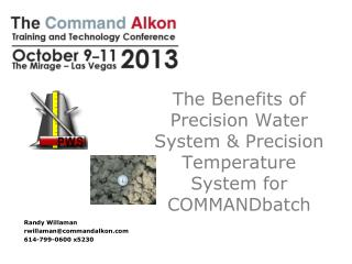 The Benefits of Precision Water System & Precision Temperature System for COMMANDbatch