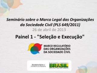 Seminário sobre o Marco Legal das Organizações da Sociedade Civil (PLS 649/2011)