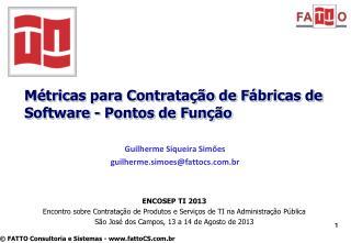 Métricas para Contratação de Fábricas de Software - Pontos de Função