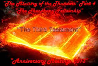 """The Ministry of the Thunders"" Part 4 ""The Theophany Fellowship"""