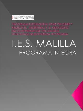 I.E.S. MALILLA PROGRAMA INTEGRA