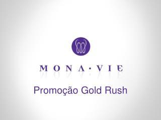 Promo ��o  Gold Rush