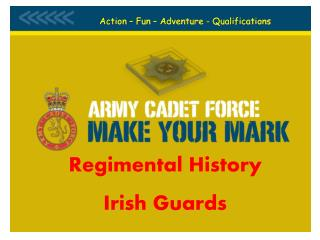 Regimental History Irish Guards