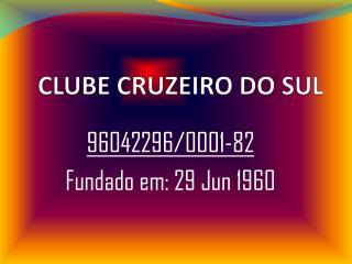 CLUBE CRUZEIRO DO SUL