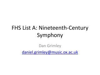 FHS  List A:  Nineteenth-Century Symphony