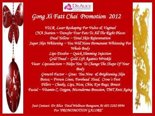 Gong Xi Fatt Chai  Promotion  2012