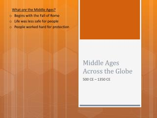 Middle Ages Across the Globe