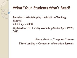 What? Your Students Won't Read?
