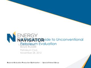 A Practical Guide to Unconventional Petroleum Evaluation
