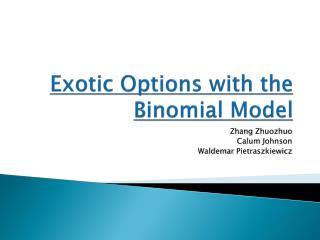 Exotic Options with the Binomial Model