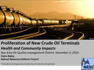 Proliferation of New Crude Oil Terminals Health and Community impacts