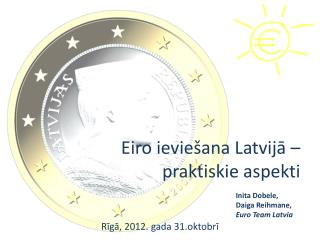 Eiro ieviešana Latvijā – praktiskie aspekti