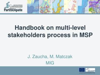 Handbook  on multi-level stakeholders process in MSP