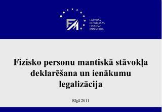 Fizisko  personu mantiskā stāvokļa  deklarēšana  un  ienākumu legalizācija