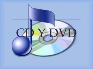 CD Y DVD