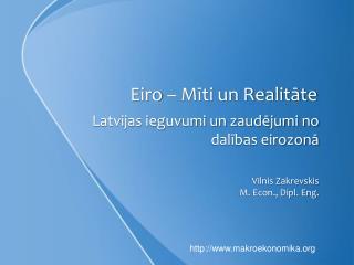 Eiro – Mīti un Realitāte