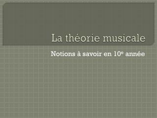 La théorie musicale