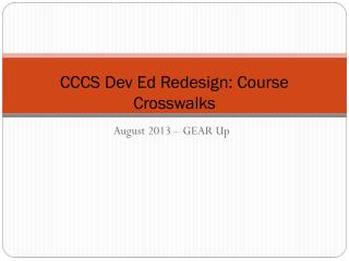 CCCS Dev Ed Redesign: Course Crosswalks